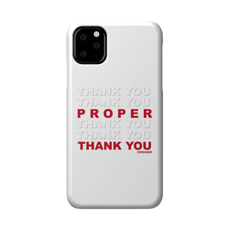 THANK YOU RED Accessories Phone Case by Properchicago's Shop