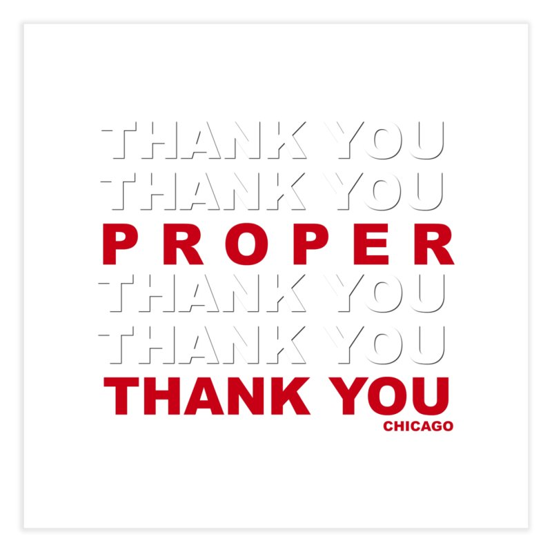 THANK YOU RED Home Fine Art Print by Properchicago's Shop