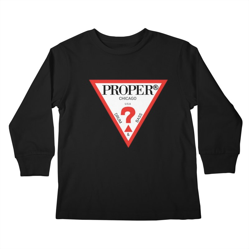 PROPER GUESS Kids Longsleeve T-Shirt by Properchicago's Shop