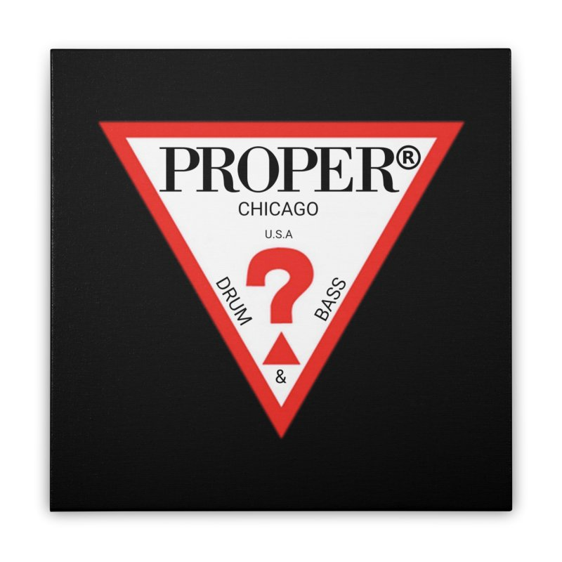 PROPER GUESS Home Stretched Canvas by Properchicago's Shop
