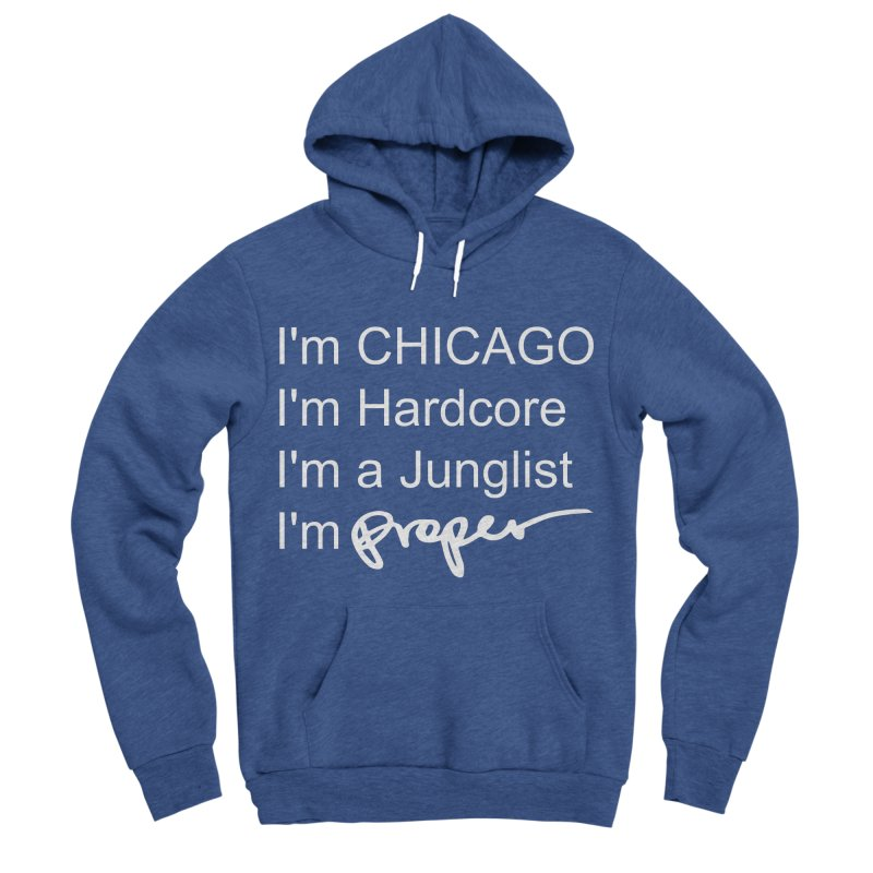 I am Hardcore Men's Sponge Fleece Pullover Hoody by Properchicago's Shop