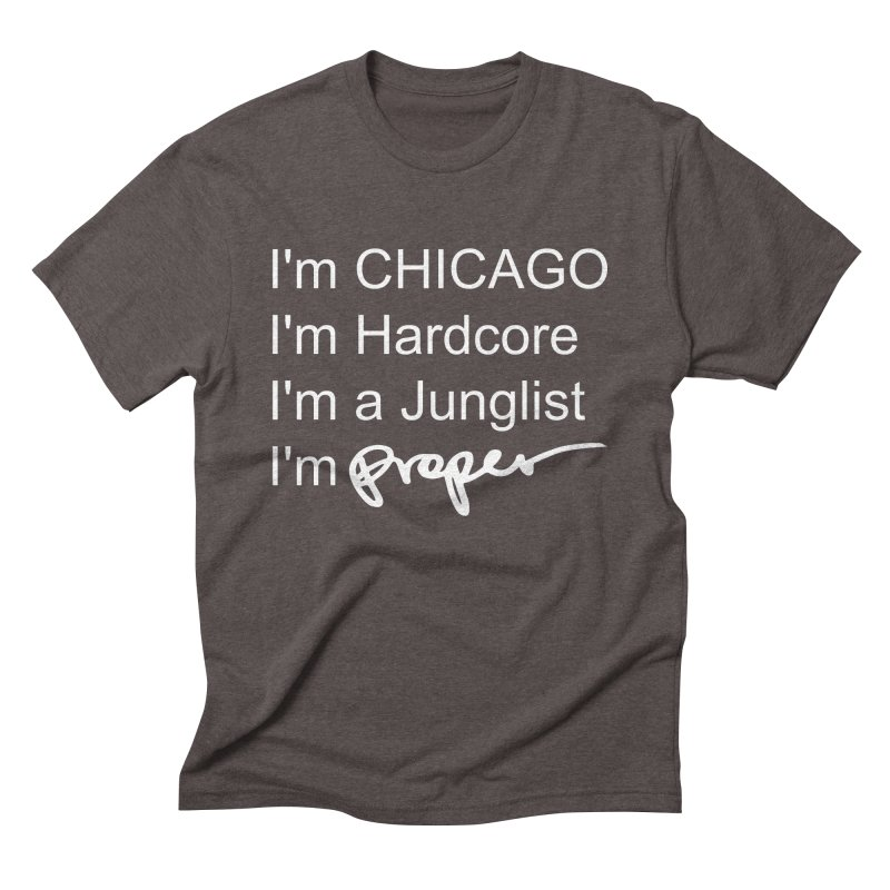 I am Hardcore Men's Triblend T-Shirt by Properchicago's Shop