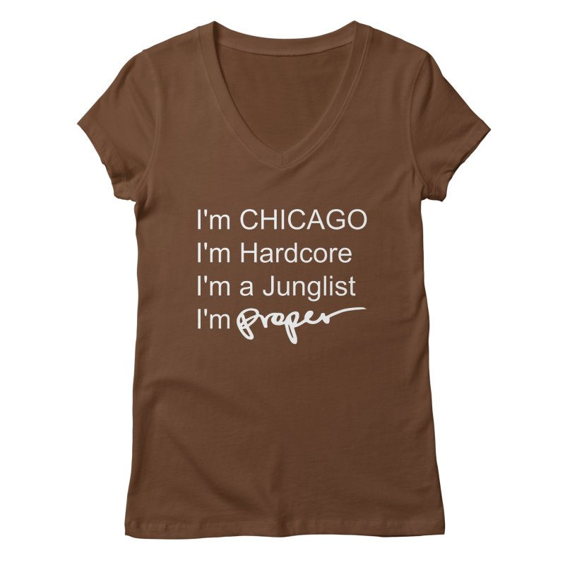 I am Hardcore Women's Regular V-Neck by Properchicago's Shop