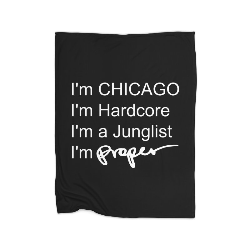 I am Hardcore Home Fleece Blanket Blanket by Properchicago's Shop