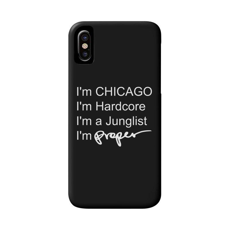 I am Hardcore Accessories Phone Case by Properchicago's Shop