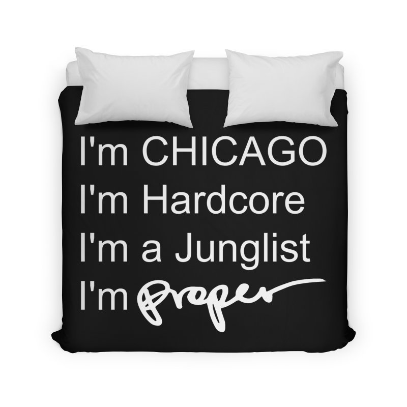 I'm Proper Home Duvet by Properchicago's Shop