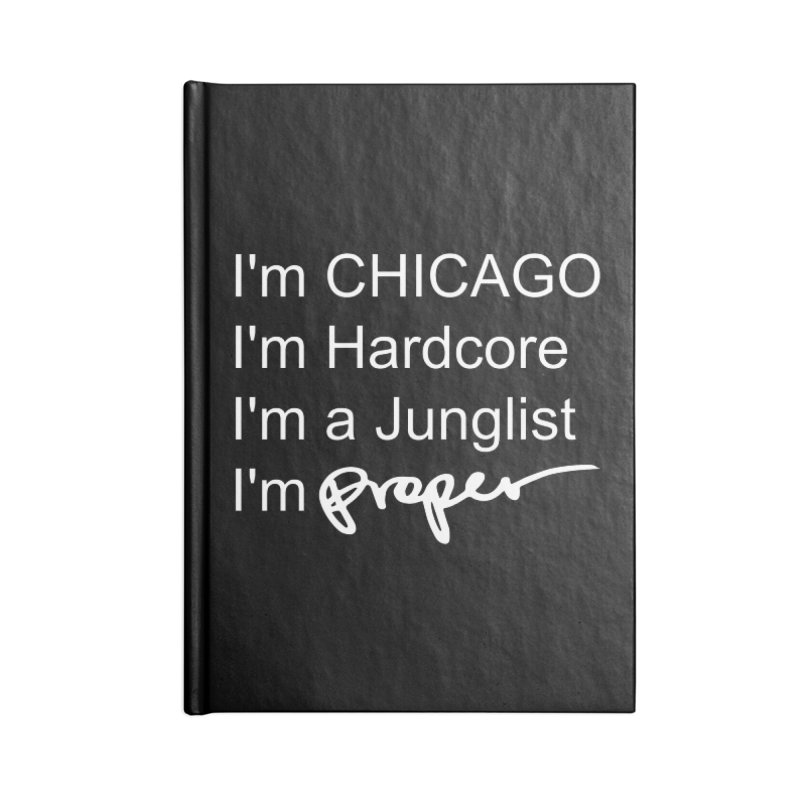 I'm Proper Accessories Blank Journal Notebook by Properchicago's Shop
