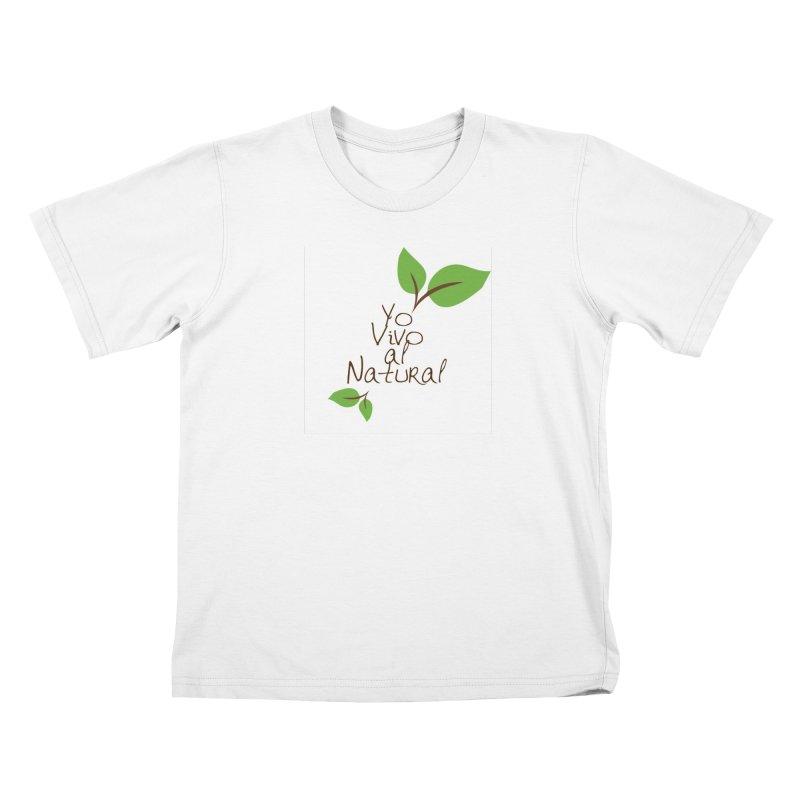 Yo vivo al natural Kids T-Shirt by Psiconaturalpr's Artist Shop