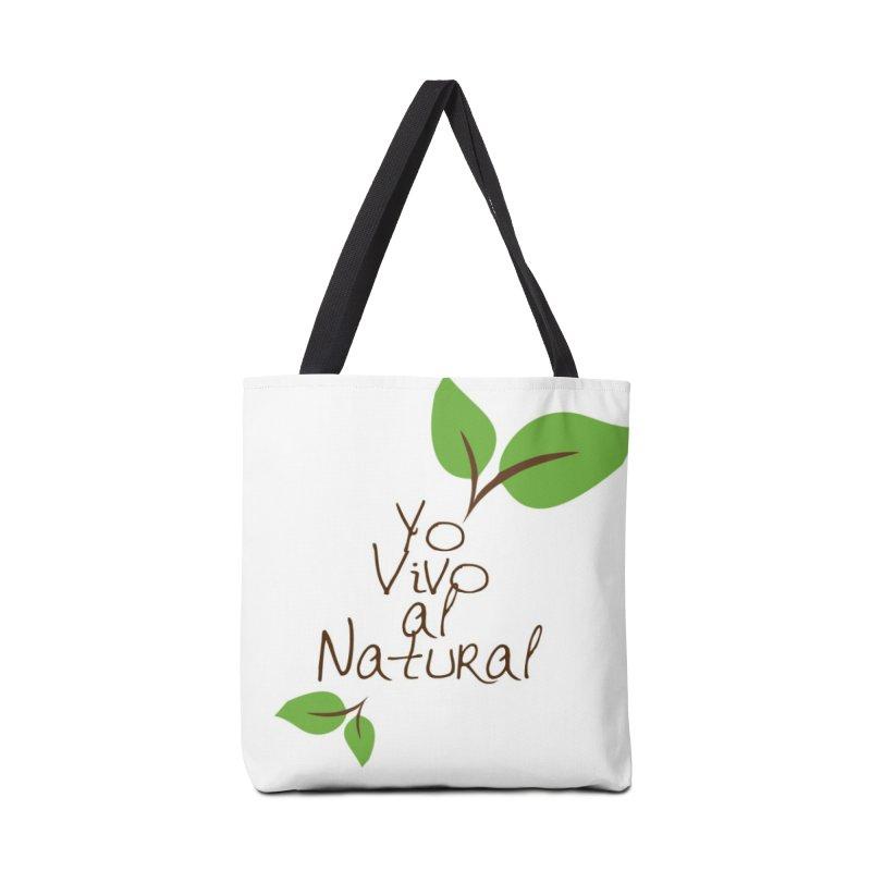 Yo vivo al natural Accessories Tote Bag Bag by Psiconaturalpr's Artist Shop