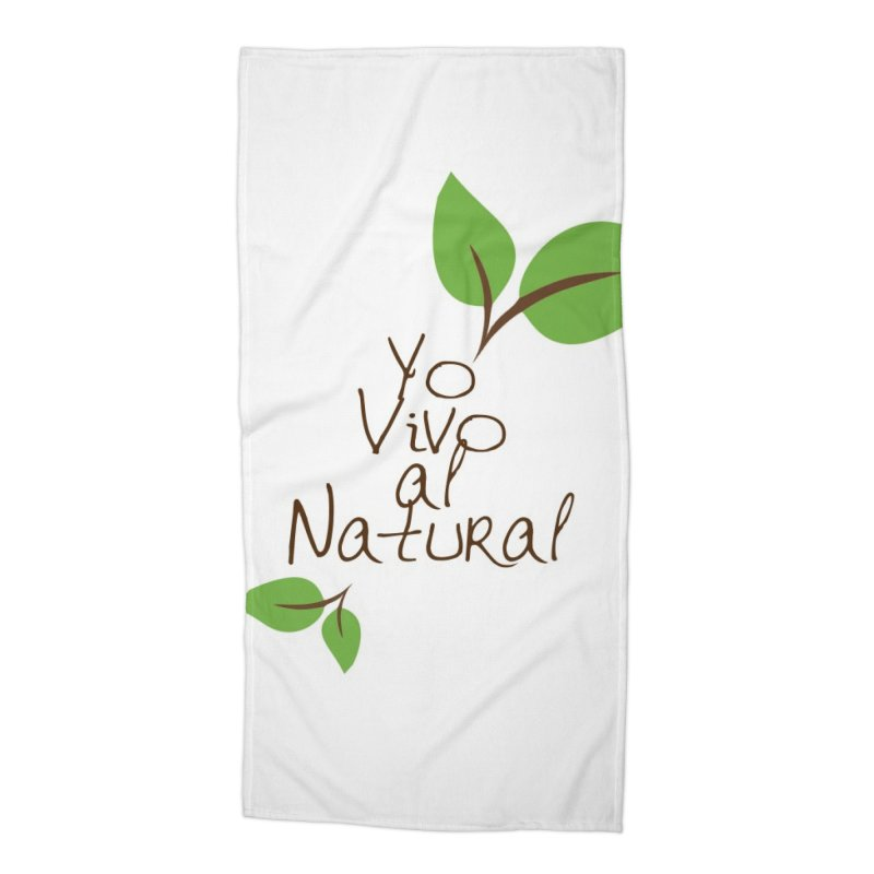 Yo vivo al natural Accessories Beach Towel by Psiconaturalpr's Artist Shop