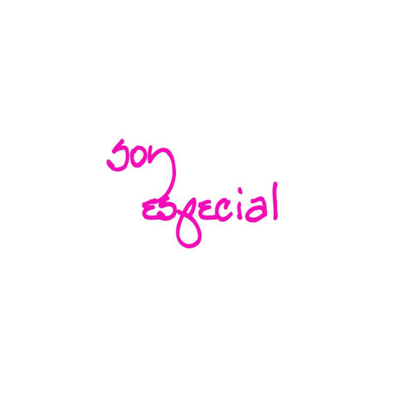 Soy Especial   by Psiconaturalpr's Artist Shop