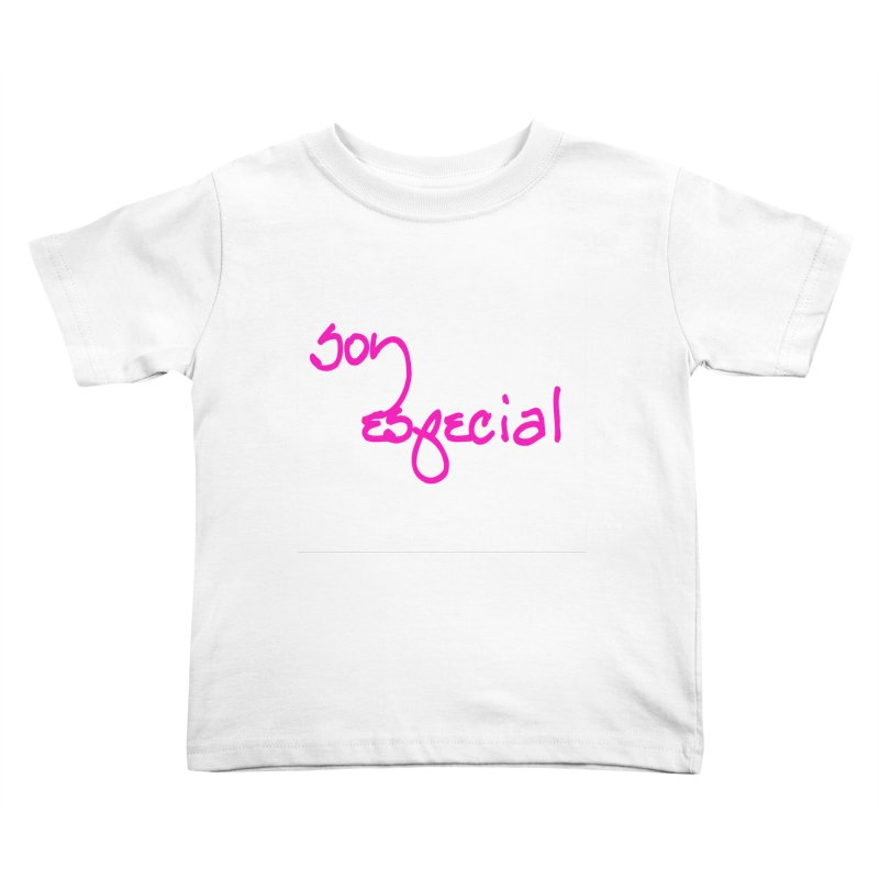 Soy Especial Kids Toddler T-Shirt by Psiconaturalpr's Artist Shop