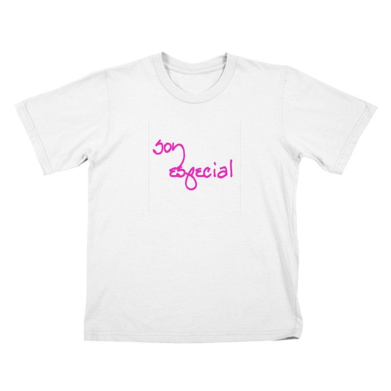 Soy Especial Kids T-Shirt by Psiconaturalpr's Artist Shop