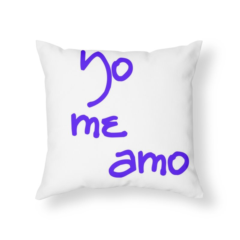 Yo me amo Home Throw Pillow by Psiconaturalpr's Artist Shop