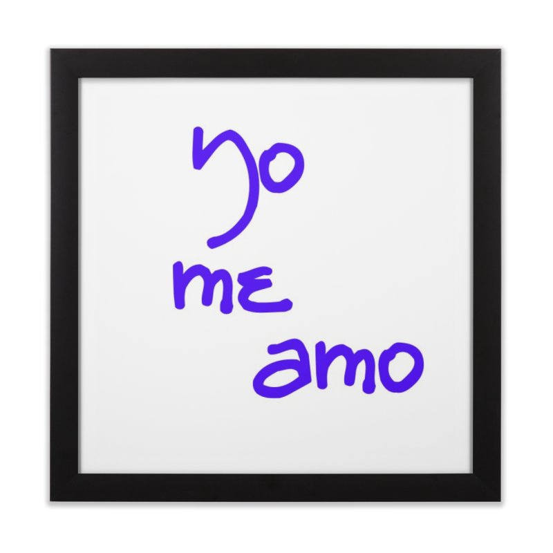 Yo me amo Home Framed Fine Art Print by Psiconaturalpr's Artist Shop