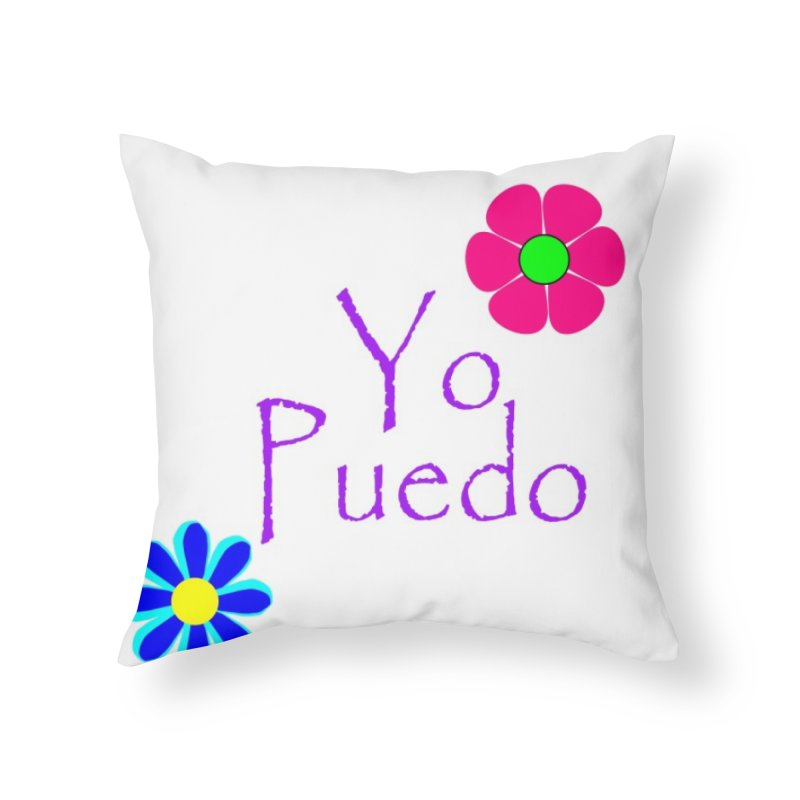 Yp puedo Home Throw Pillow by Psiconaturalpr's Artist Shop
