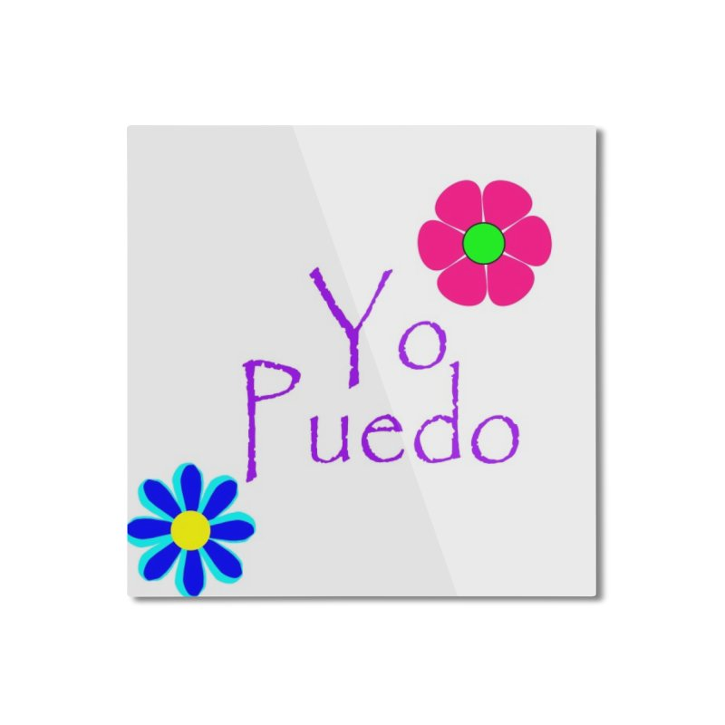 Yp puedo Home Mounted Aluminum Print by Psiconaturalpr's Artist Shop
