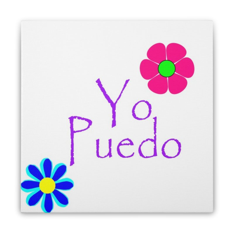 Yp puedo Home Stretched Canvas by Psiconaturalpr's Artist Shop