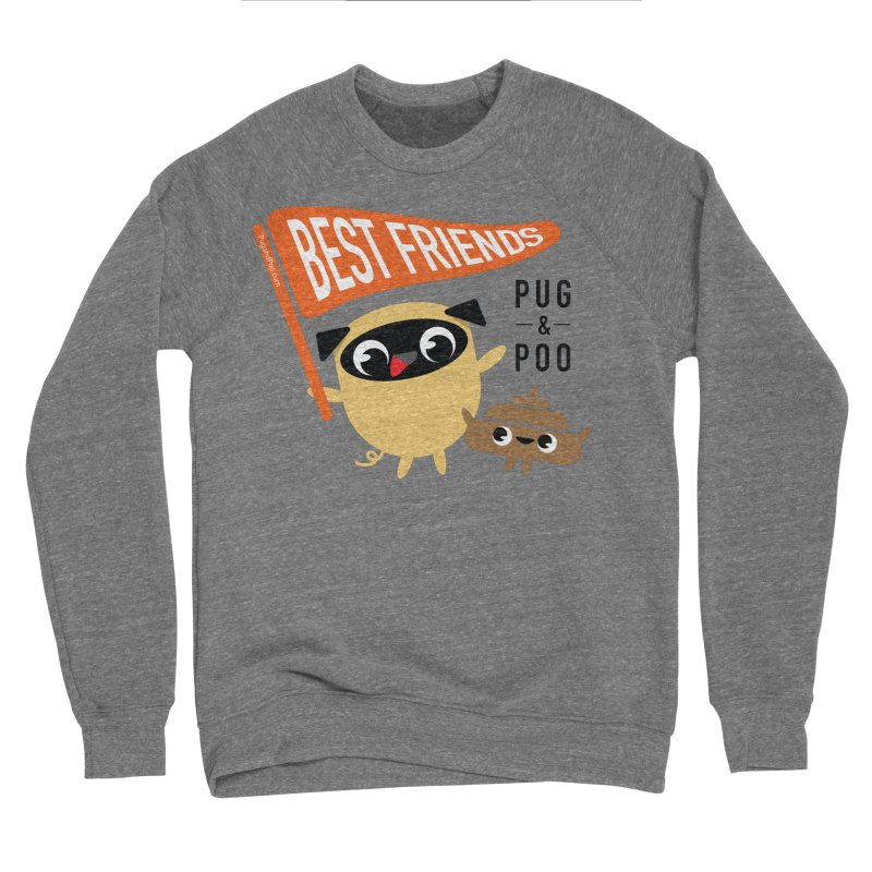 Pug and Poo BFF Banner Women's Sponge Fleece Sweatshirt by Pug and Poo's Store