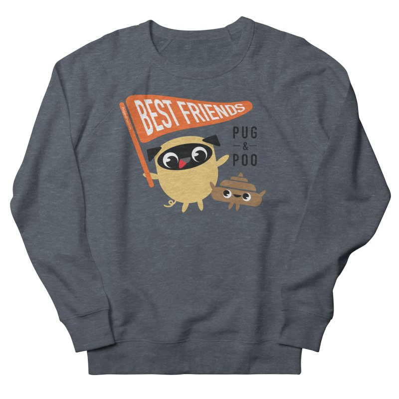 Pug and Poo BFF Banner Women's French Terry Sweatshirt by Pug and Poo's Store