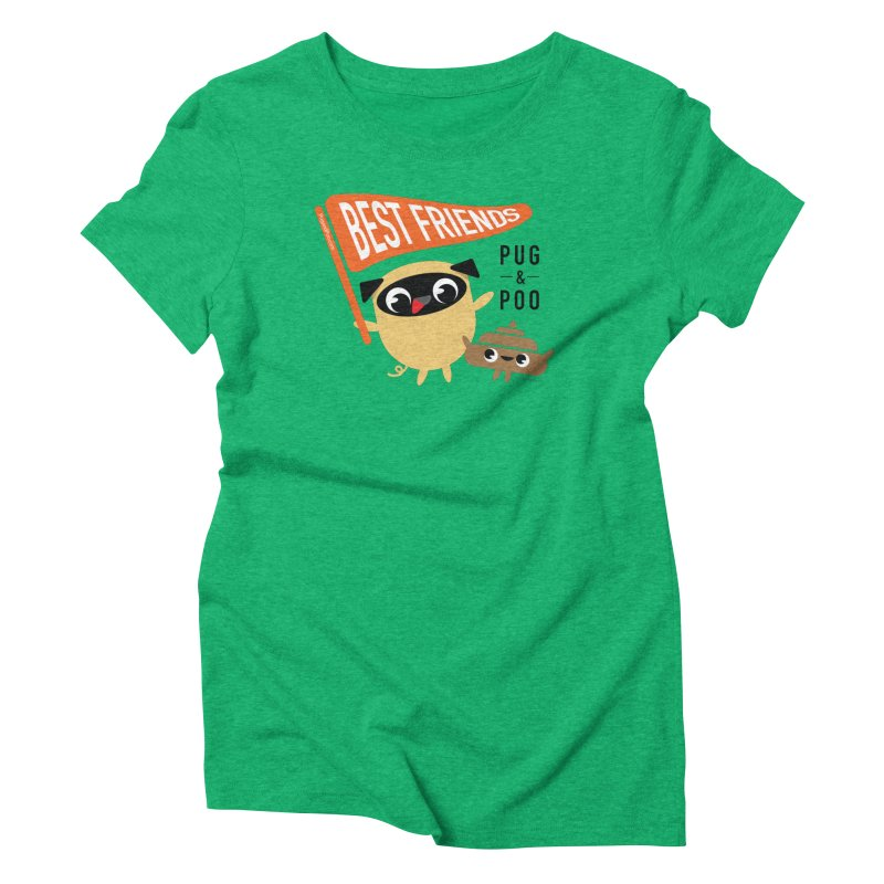 Pug and Poo BFF Banner Women's Triblend T-Shirt by Pug and Poo's Store