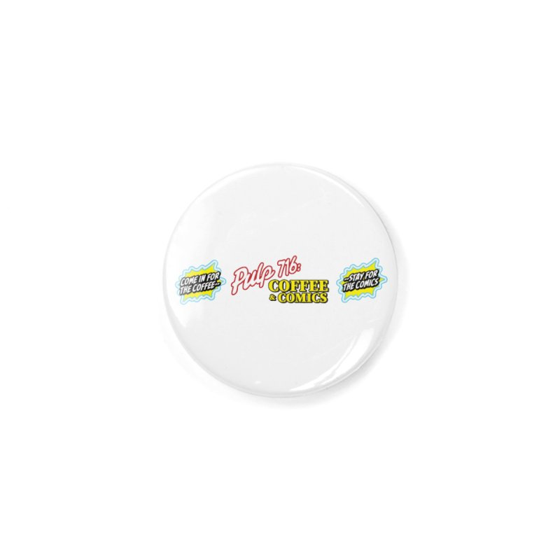 Pulp 716 Retro Diner Logo Accessories Button by Pulp 716 Coffee & Comics collection by threadless