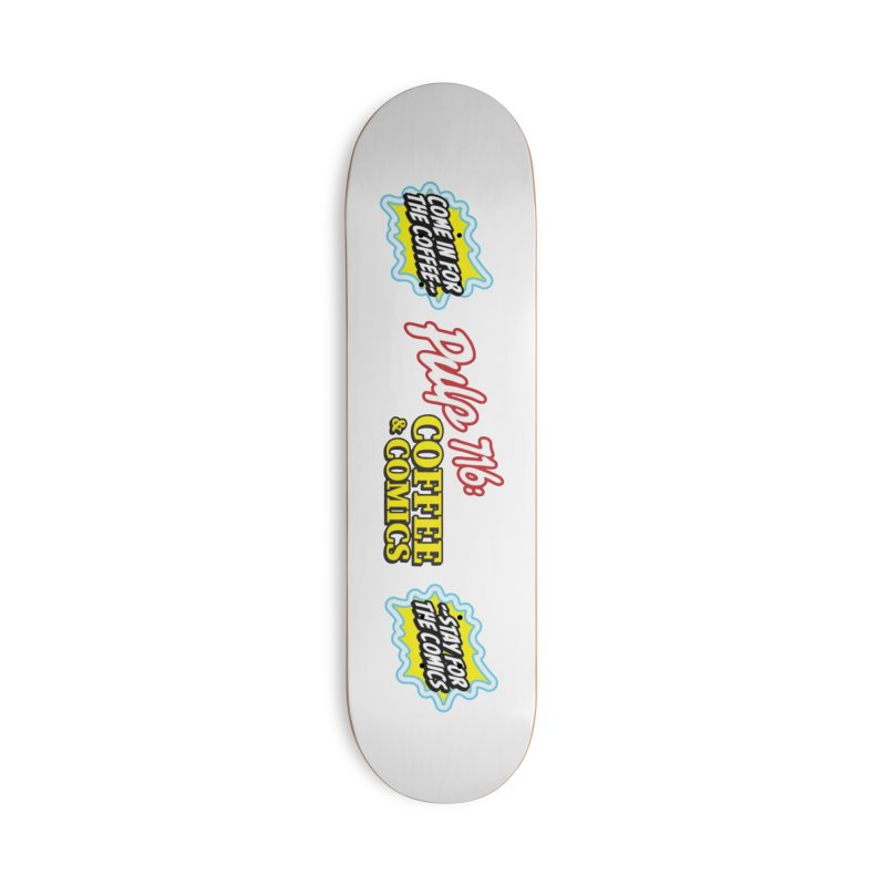 Pulp 716 Retro Diner Logo Accessories Skateboard by Pulp 716 Coffee & Comics collection by threadless