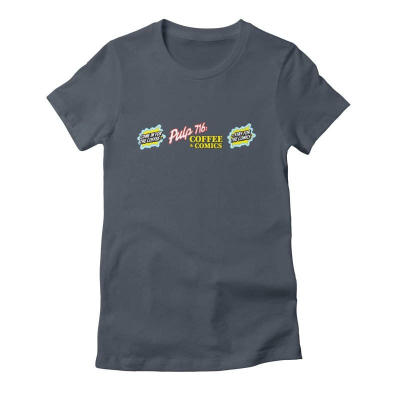 Pulp 716 Retro Diner Logo Women's T-Shirt by Pulp 716 Coffee & Comics collection by threadless