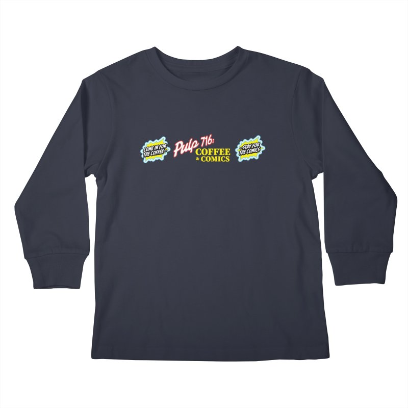 Pulp 716 Retro Diner Logo Kids Longsleeve T-Shirt by Pulp 716 Coffee & Comics collection by threadless