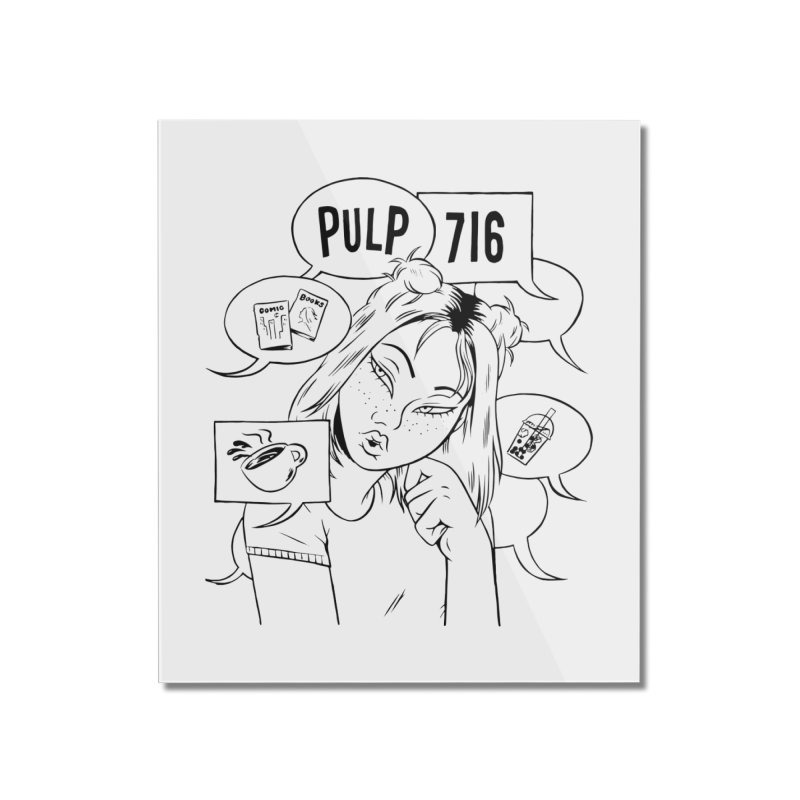 Pulp 716 Coffee & Comics Logo Home Mounted Acrylic Print by Pulp 716 Coffee & Comics collection by threadless