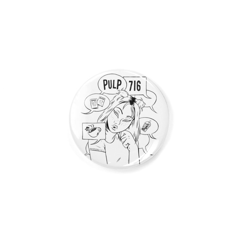 Pulp 716 Coffee & Comics Logo Accessories Button by Pulp 716 Coffee & Comics collection by threadless
