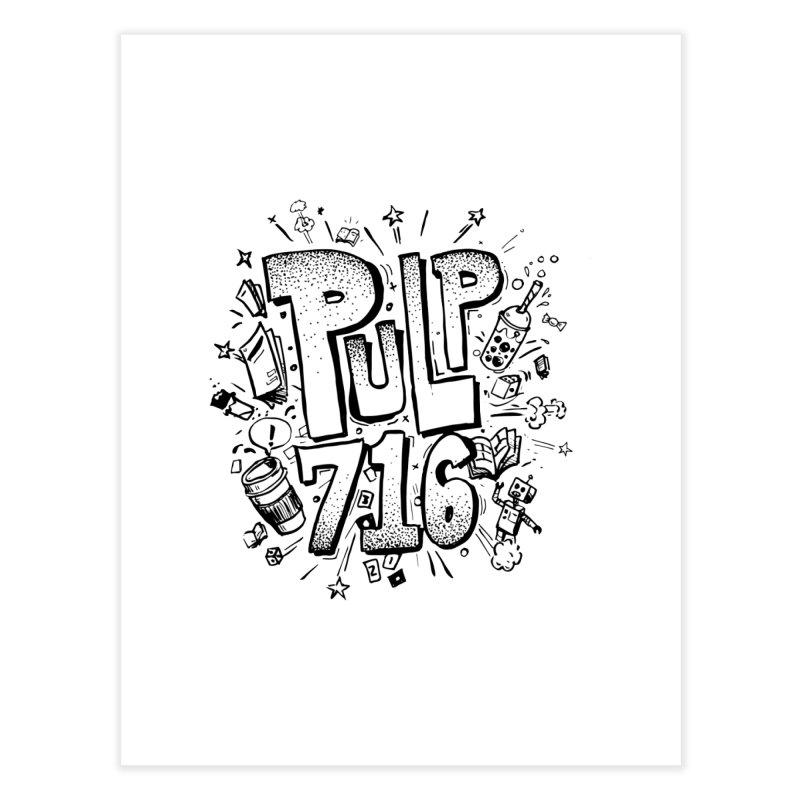 Pulp 716 pop art logo Home Fine Art Print by Pulp 716 Coffee & Comics collection by threadless