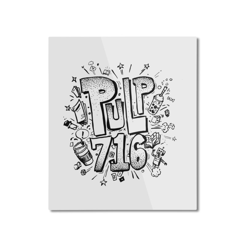 Pulp 716 pop art logo Home Mounted Aluminum Print by Pulp 716 Coffee & Comics collection by threadless