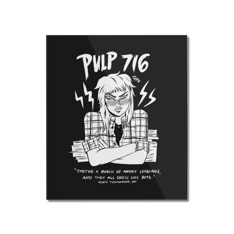 They're A Bunch Of.. (Version 2) By Carmen Pizarro Home Mounted Acrylic Print by Pulp 716 Coffee & Comics collection by threadless