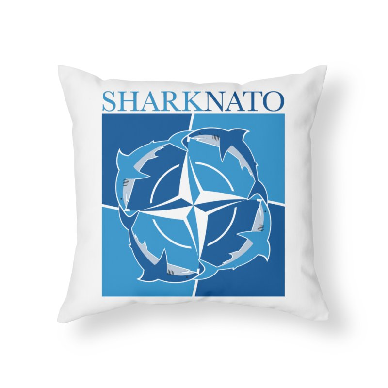 Shark-NATO Home Throw Pillow by Puttyhead's Artist Shop