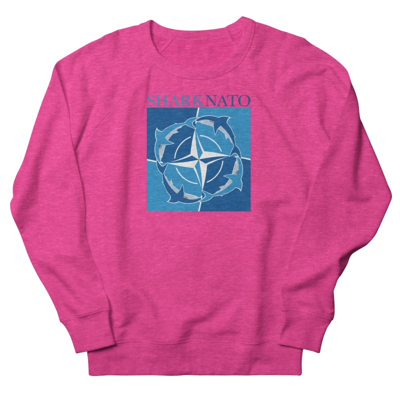 Shark-NATO Women's French Terry Sweatshirt by Puttyhead's Artist Shop