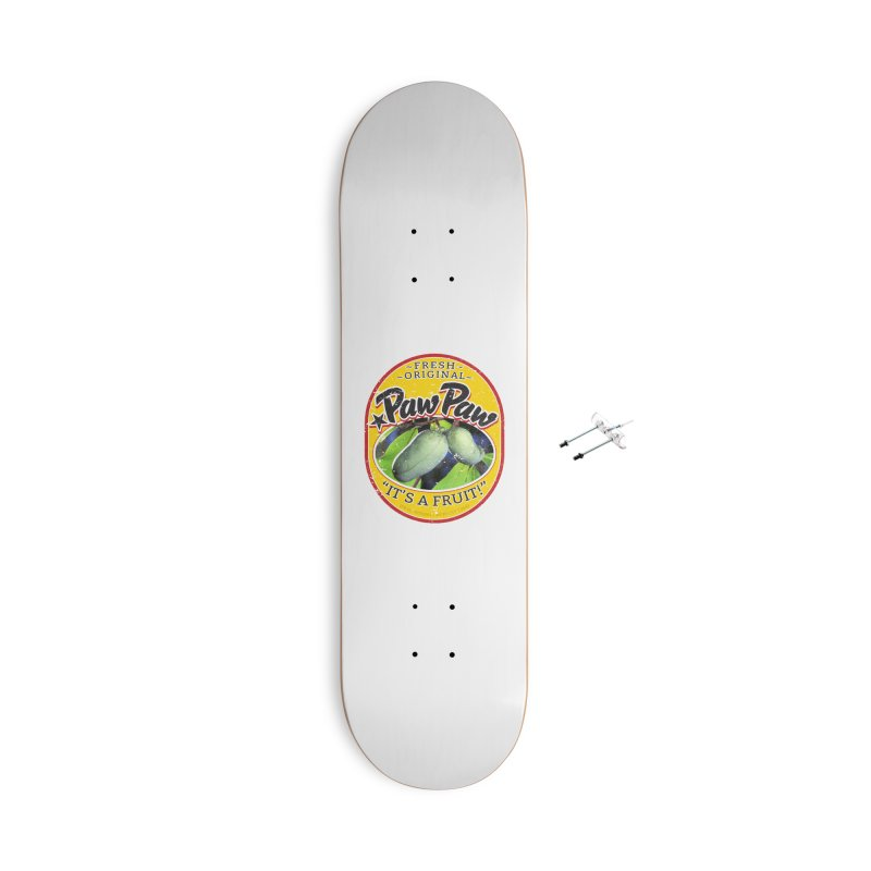 Paw Paw Accessories With Hanging Hardware Skateboard by Puttyhead's Artist Shop