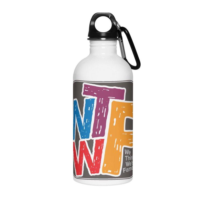 We Think We're Famous Accessories Water Bottle by Puttyhead's Artist Shop