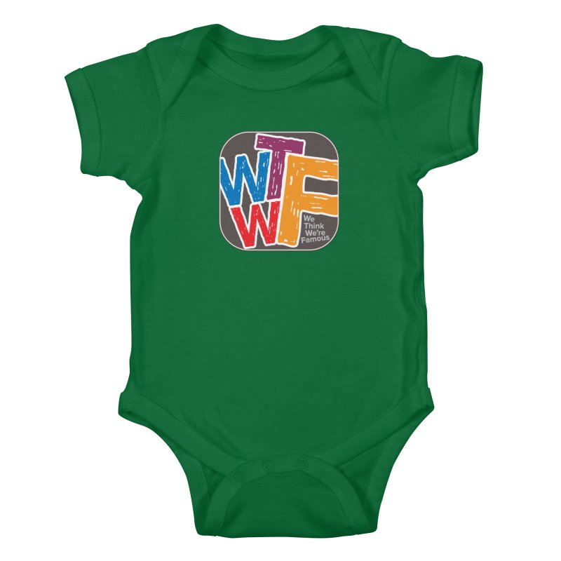 We Think We're Famous Kids Baby Bodysuit by Puttyhead's Artist Shop