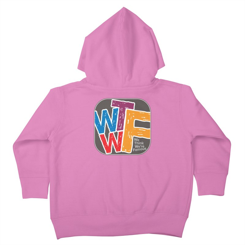 We Think We're Famous Kids Toddler Zip-Up Hoody by Puttyhead's Artist Shop