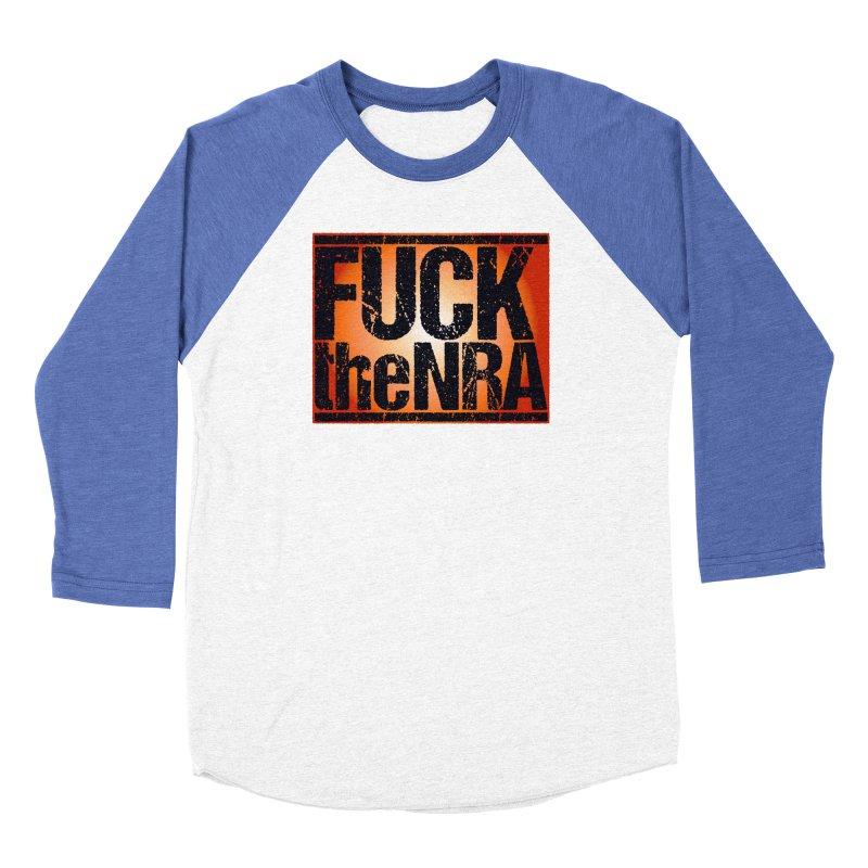 Fuck the NRA Women's Baseball Triblend Longsleeve T-Shirt by Puttyhead's Artist Shop