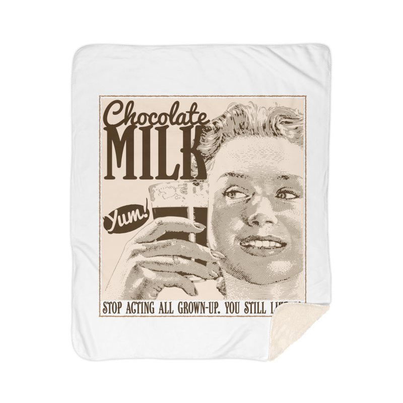 Chocolate Milk! Home Sherpa Blanket Blanket by Puttyhead's Artist Shop