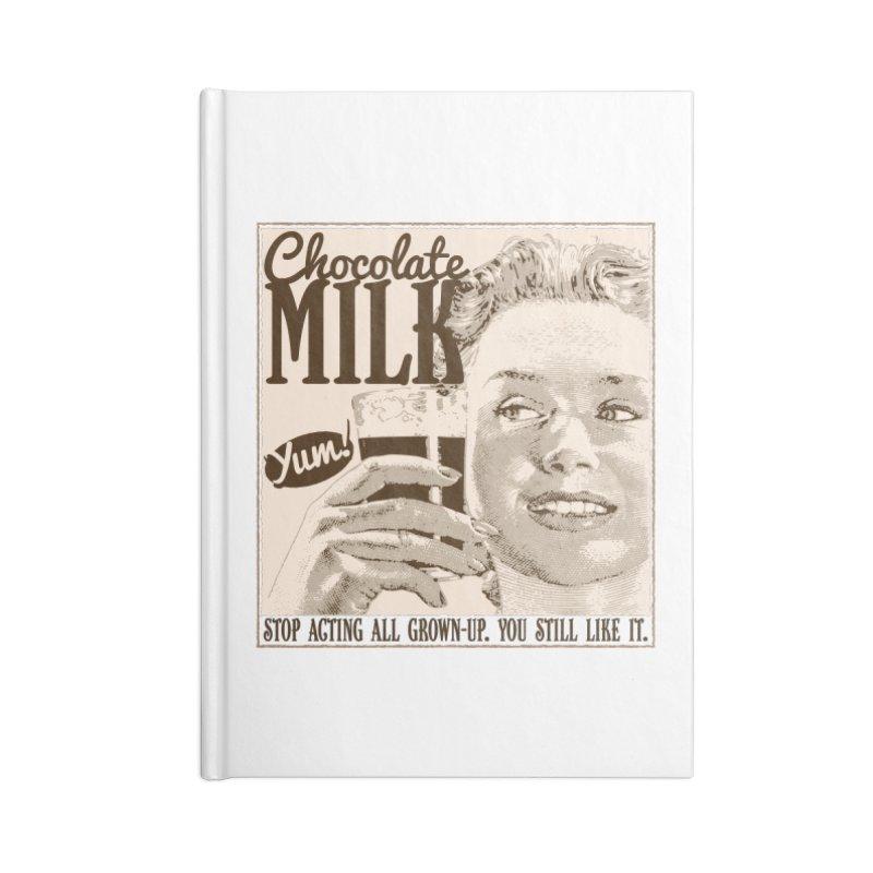 Chocolate Milk! Accessories Blank Journal Notebook by Puttyhead's Artist Shop
