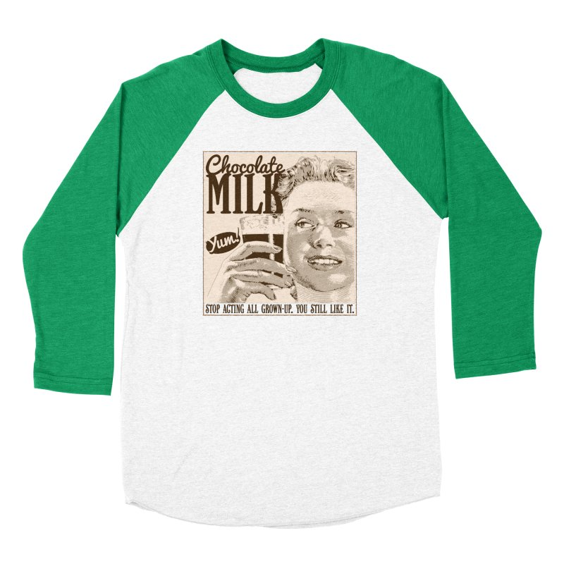 Chocolate Milk! Women's Baseball Triblend Longsleeve T-Shirt by Puttyhead's Artist Shop
