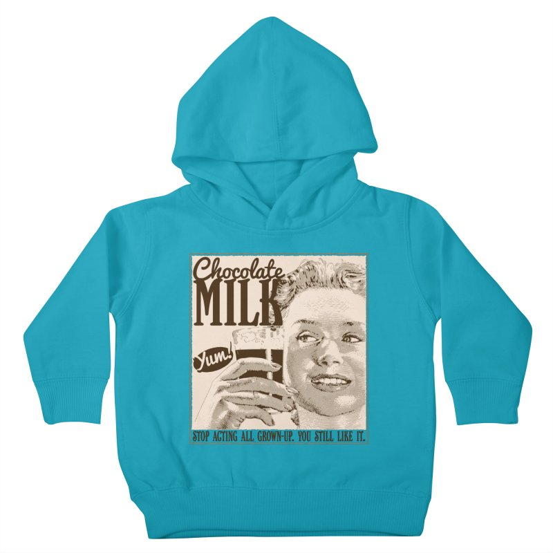 Chocolate Milk! Kids Toddler Pullover Hoody by Puttyhead's Artist Shop