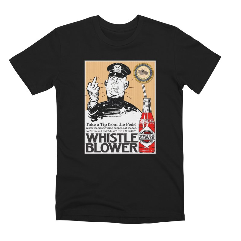 Whistle Blower! Men's Premium T-Shirt by Puttyhead's Artist Shop