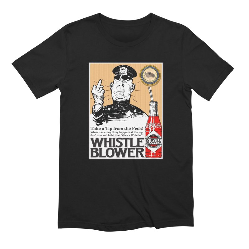 Whistle Blower! Men's Extra Soft T-Shirt by Puttyhead's Artist Shop