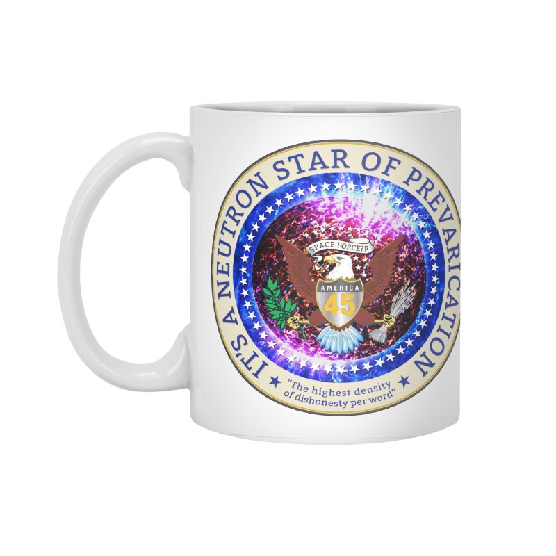 A Neutron Star of Prevarication Accessories Standard Mug by Puttyhead's Artist Shop