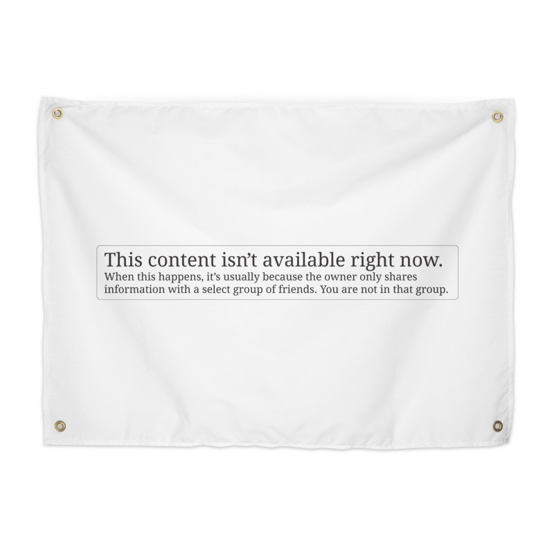 Content Not Available Home Tapestry by Puttyhead's Artist Shop