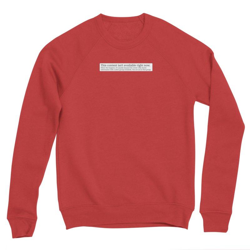 Content Not Available Women's Sponge Fleece Sweatshirt by Puttyhead's Artist Shop